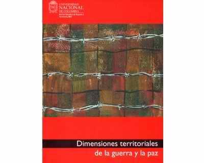 Dimensiones territoriales de la guerra y la paz