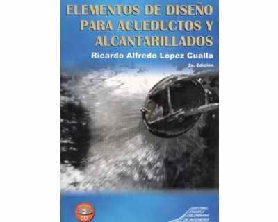 Elementos de diseño para acueductos y alcantarillados (Incluye CD)