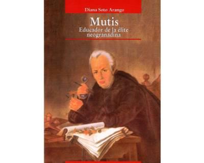 Mutis. Educador de la élite neogranadina