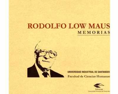 Rodolfo Low Maus. Memorias