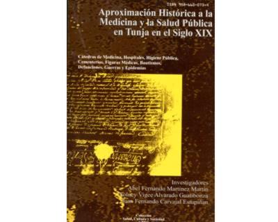 Aproximación Histórica a la Medicina y la Salud Pública en Tunja en el Siglo XIX
