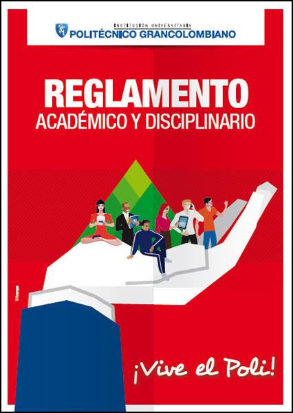 Reglamento académico y disciplinario
