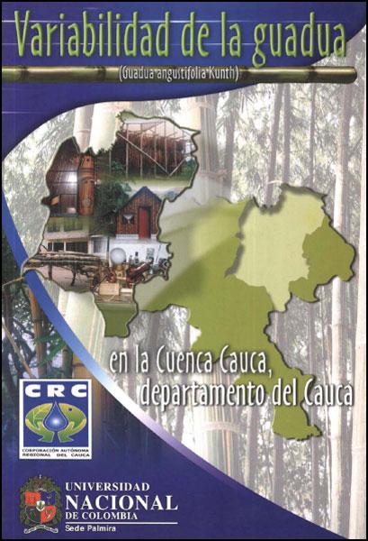 Variabilidad de la guadua (Guadua angustifolia Kunth) en la cuenca Cauca, departamento del Cauca