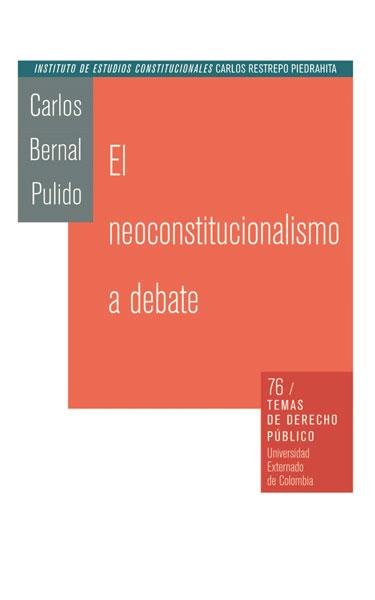 El neoconstitucionalismo a debate