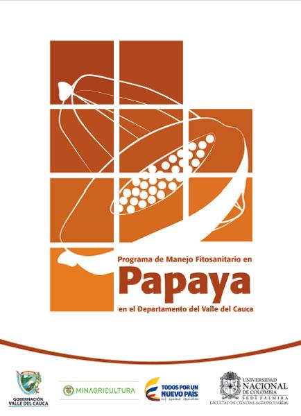 Programa de manejo fitosanitario en papaya en el departamento del Valle del Cauca