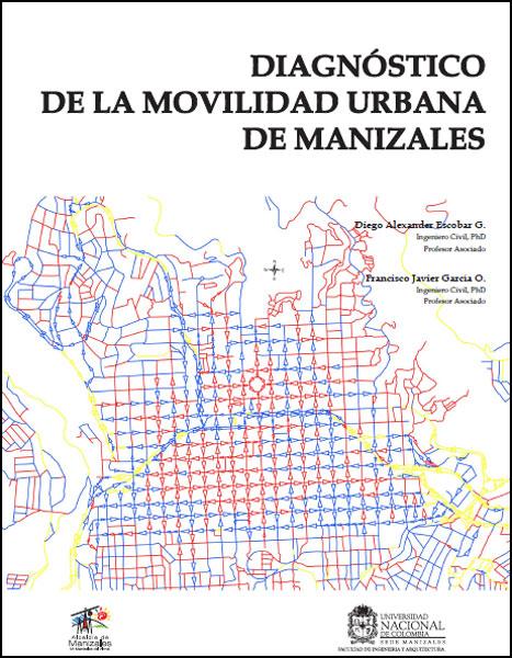 Diagnóstico de la movilidad urbana en Manizales