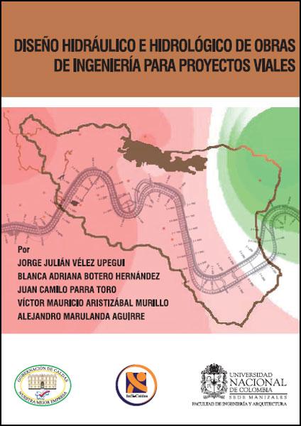 Diseño hidráulico e hidrológico de obras de ingeniería  para proyectos viales