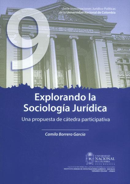 Explorando la sociología jurídica. Una propuesta de cátedra participativa