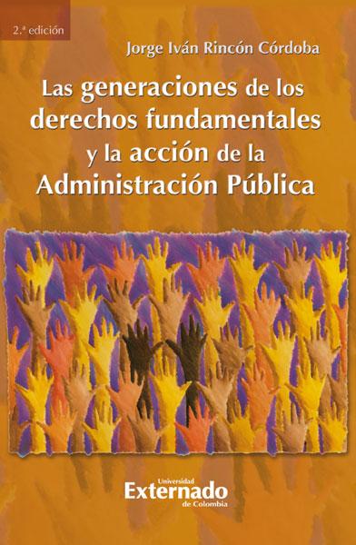 Las generaciones de los derechos fundamentales y la acción de la Administración Pública