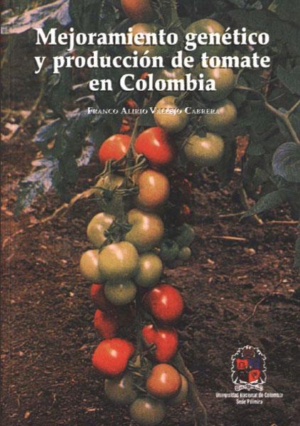 Mejoramiento genético y producción de tomate en Colombia