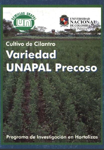 Cultivo de cilantro. Variedad UNAPAL Precoso
