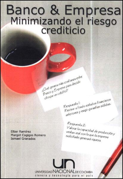 Banco & empresa. Minimizando el riesgo crediticio