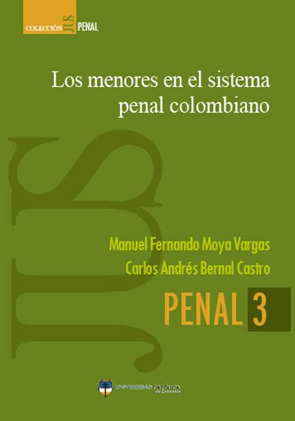 Los menores en el sistema penal colombiano