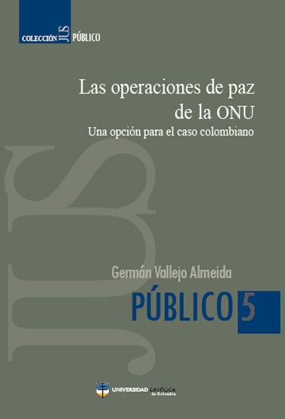 Las operaciones de paz de la ONU
