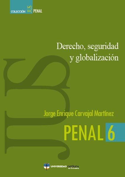 Derecho, seguridad y globalización
