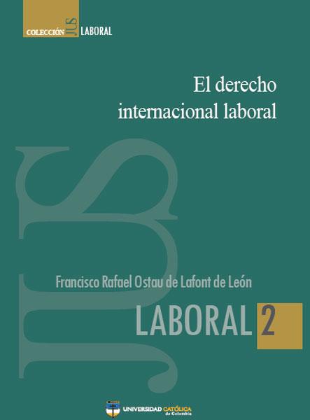El derecho internacional laboral