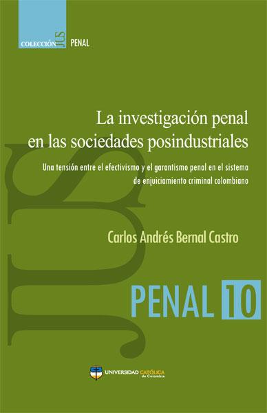 La investigación penal en las sociedades posindustriales.