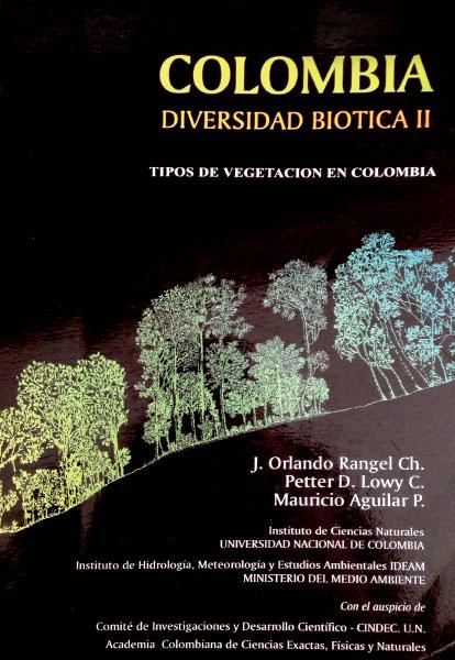 Colombia. Diversidad biótica II: tipos de vegetación en Colombia