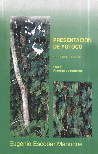 Presentación de Yotoco. Reserva Natural. Flora: Plantas vasculares