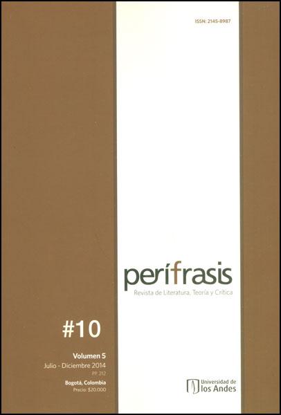 Perífrasis. Revista de literatura, teoría y crítica. Vol. 5 No. 10