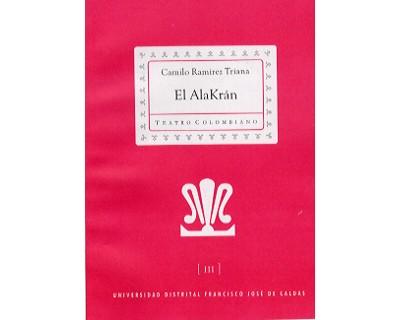 El AlaKrán.  Colección de Teatro Colombiano (III)