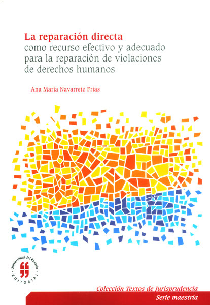 La reparación directa como recurso adecuado para la  reparacion de violaciones  de derechos humanos