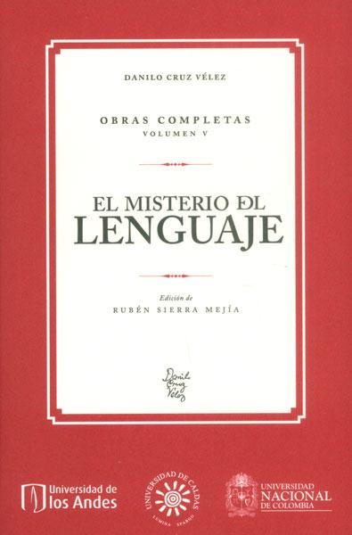 El misterio del lenguaje. Obras completas Vol. V