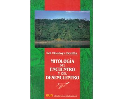 Mitología del encuentro y del desencuentro. (Lo otro en algunos textos indígenas de la Amazonia)