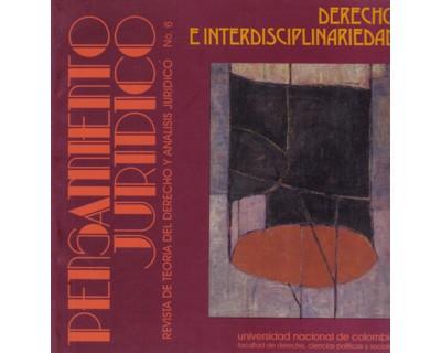 Pensamiento Jurídico No. 06. Derecho e Interdisciplinariedad