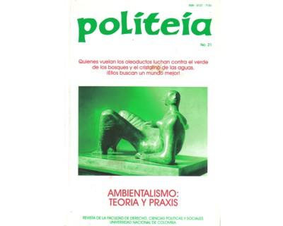 Politeia No. 21. Ambientalismo: Teoría y praxis