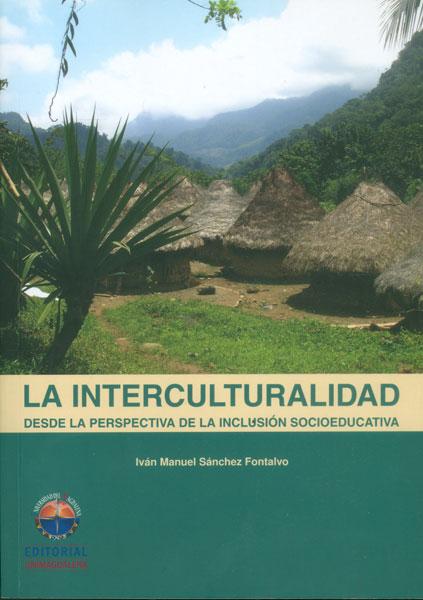 La interculturalidad desde la perspectiva de la inclusión socioeducativa