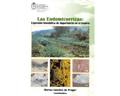 Las Endomicorrizas: expresión bioedáfica de importancia en el trópico