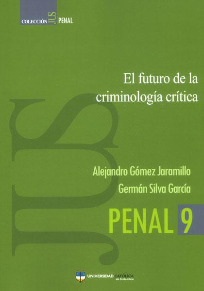 El futuro de la criminología crítica