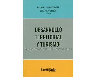 Desarrollo territorial y turismo: una aproximación a partir de la valorización turística
