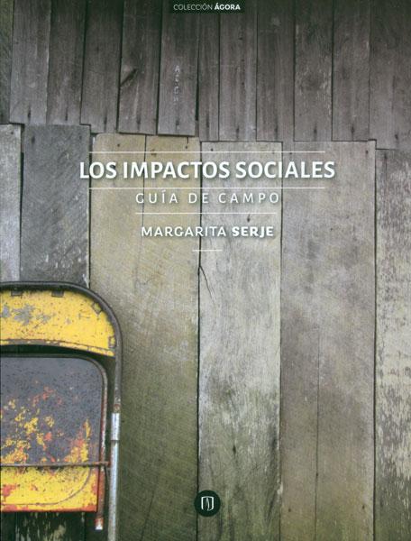 Los impactos sociales. Guía de campo