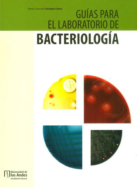 Guías para el  laboratorio de Bacteriología