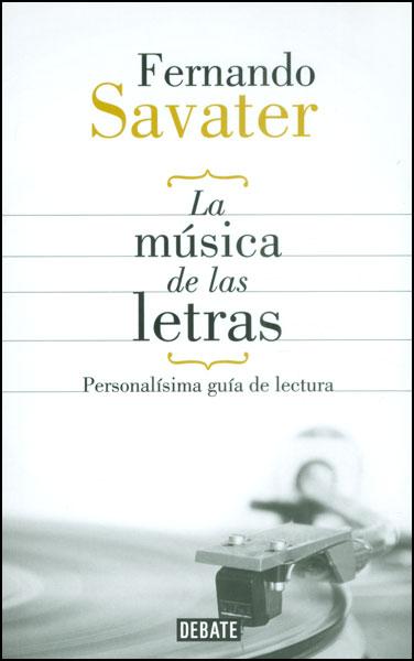 La música de las letras. Personalísima guía de lectura