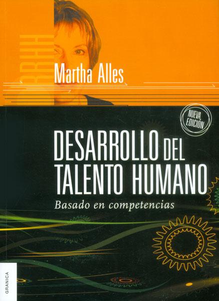 Desarrollo del talento humano. Basado en competencias
