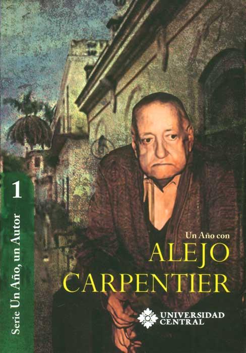 Un año con Alejo Carpentier
