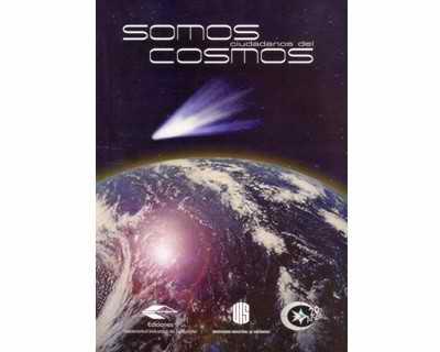 Somos ciudadanos del cosmos