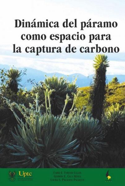 Dinámica del páramo como espacio para la captura de carbono