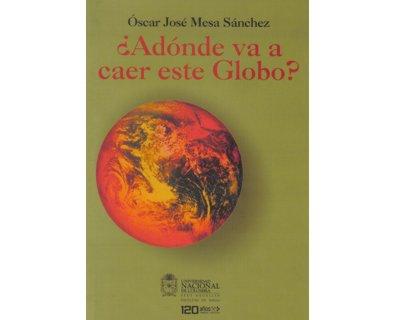 ¿A dónde va a caer este Globo?