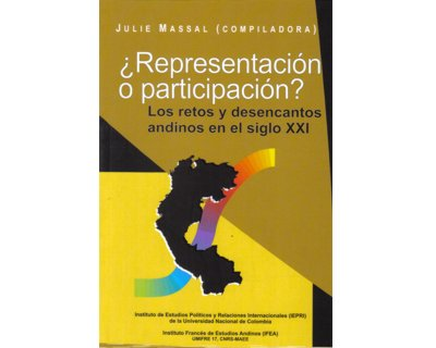 ¿Representación o participación? Los retos y desencantos andinos en el siglo XXI
