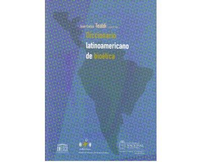 Diccionario latinoamericano de bioética