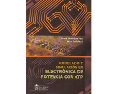 Modelado y simulación en electrónica de potencia con ATP (Incluye CD-R)