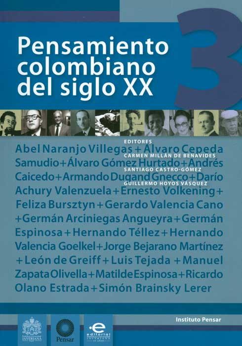 Pensamiento colombiano del siglo XX. Tomo III