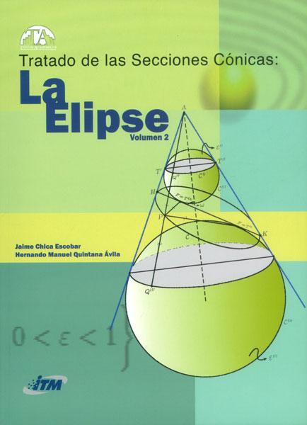 Tratado de las secciones cónicas: La elipse Vol. 2