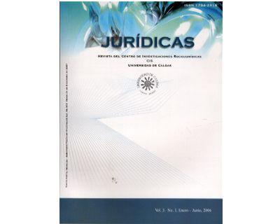 Jurídicas. Revista del Centro de Investigaciones Sociojurídicas CIS. Vol 3 No. 1