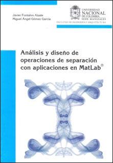 Análisis y diseño de operaciones de separación con aplicaciones en MatLab