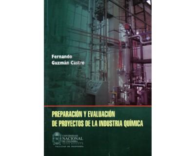 Preparación y evaluación de proyectos de la industria química